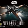 [Star Wars] Vehicle Model Series 003 - Poe's X-Wing Fighter